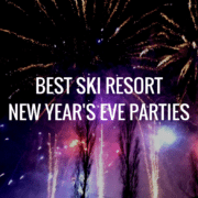 Best Ski Resort New Year's Eve Parties