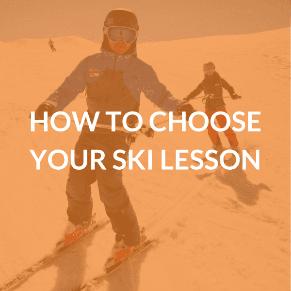How to Choose Your Ski Lesson