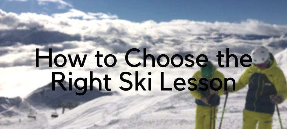 choose the right ski lesson