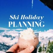 How to plan a Ski Holiday