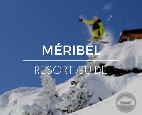 Meribel Resort Guide