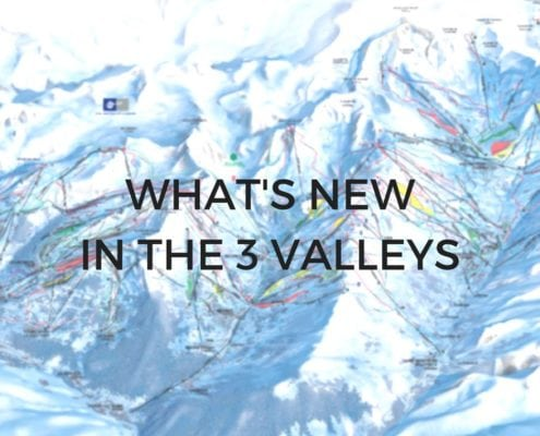 WHAT'S NEW IN THE 3 VALLEYS
