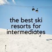 best ski resorts for intermediates
